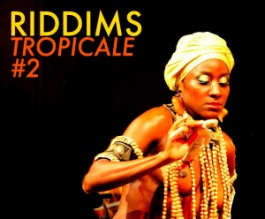 Riddims Tropicale #2