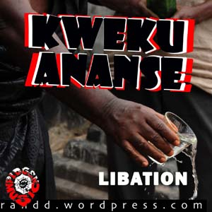 libation album cover 300 x 300 Kweku Ananse   Libation! Free Album