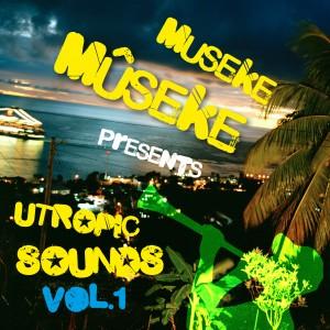 artworks 000002393854 7x055n original1 300x300 Museke Mûseke   Utropic Sounds Vol.1