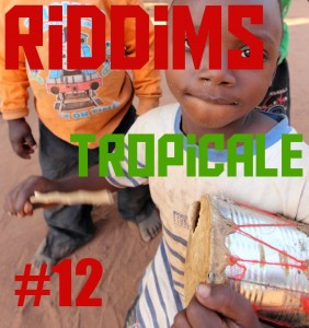 riddims tropicale dec 2010 with special guest: el-g