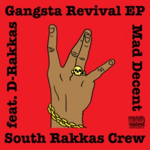 cover web hires2 1  300x300 South Rakkas Crew ft. Gangsta Kid F   Gangsta Revival (Free Remixes)