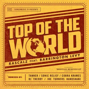 Top Of The World 300x300 The Rascalz ft. Barrington Levy and K OS   Top Of The World Bootleg Remixes (Free EP)