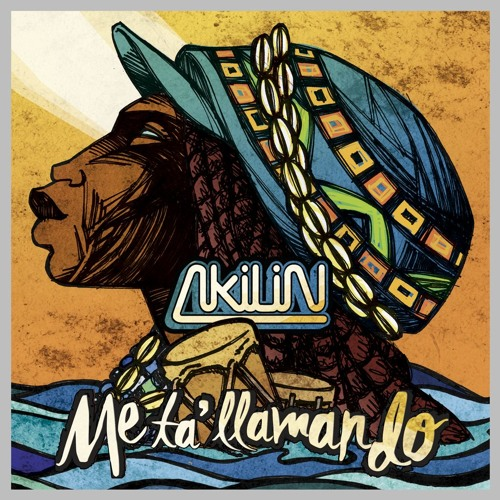 Akilin with new Video and Album. Fuego!