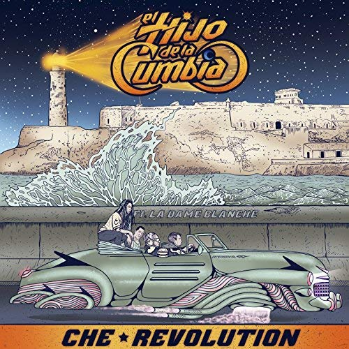 Videotime with El Hijo de la Cumbia - Che Revolution feat. La Dame Blanche