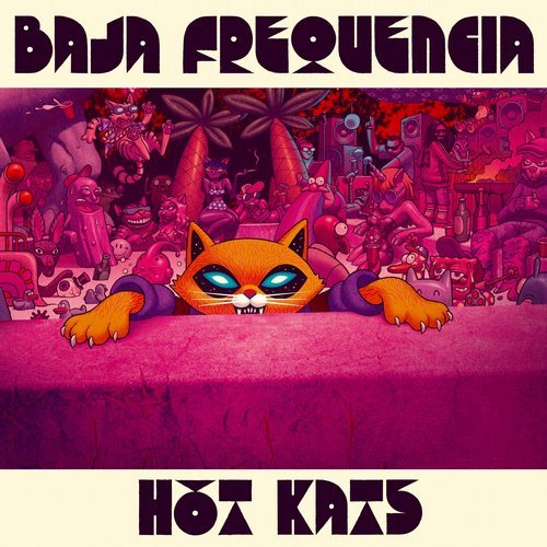 Videotime with Baja Frequencia ft. La Perla de Bogota + Album Hot Katz