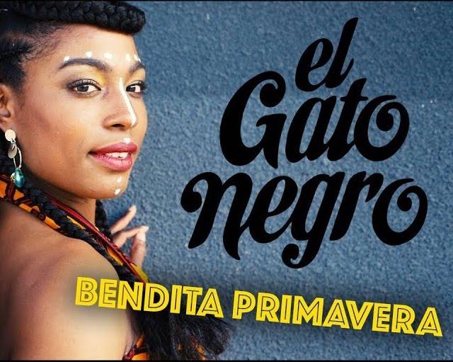 Videotime with El Gato Negro - Bendita Primavera