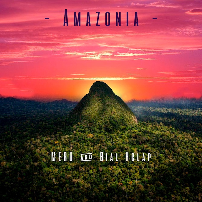 Releasetime - MERU & Bial Hclap - Amazonia EP